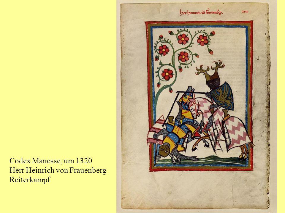 Codex Manesse, um 1320 Herr Heinrich von Frauenberg Reiterkampf