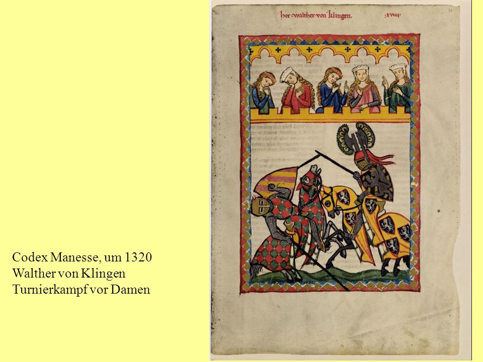 Codex Manesse, um 1320 Walther von Klingen Turnierkampf vor Damen