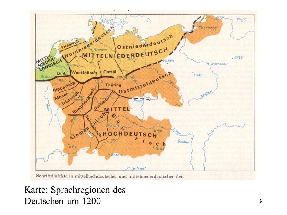 9 Karte: Sprachregionen des Deutschen um 1200