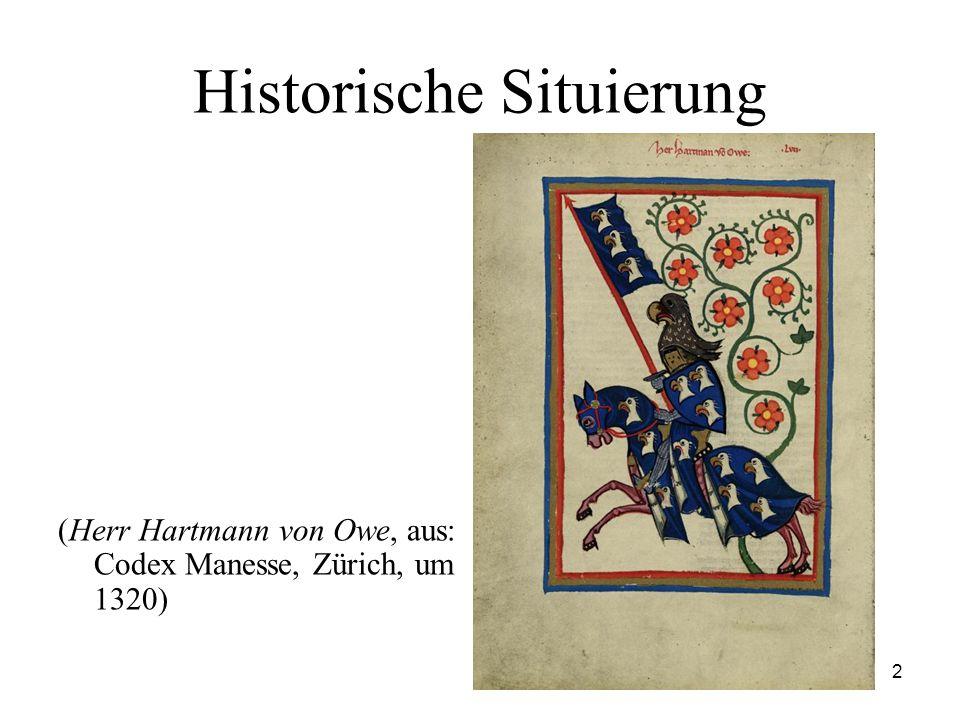 2 Historische Situierung (Herr Hartmann von Owe, aus: Codex Manesse, Zürich, um 1320)