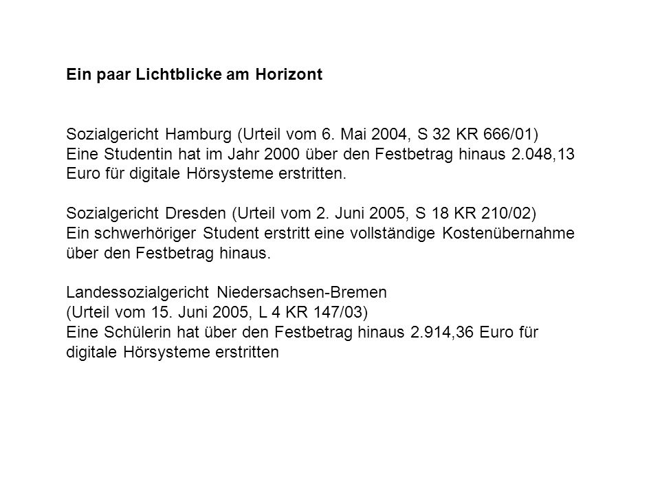 Ein paar Lichtblicke am Horizont Sozialgericht Hamburg (Urteil vom 6.