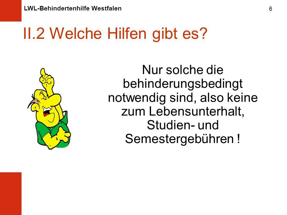 LWL-Behindertenhilfe Westfalen 6 II.2 Welche Hilfen gibt es.