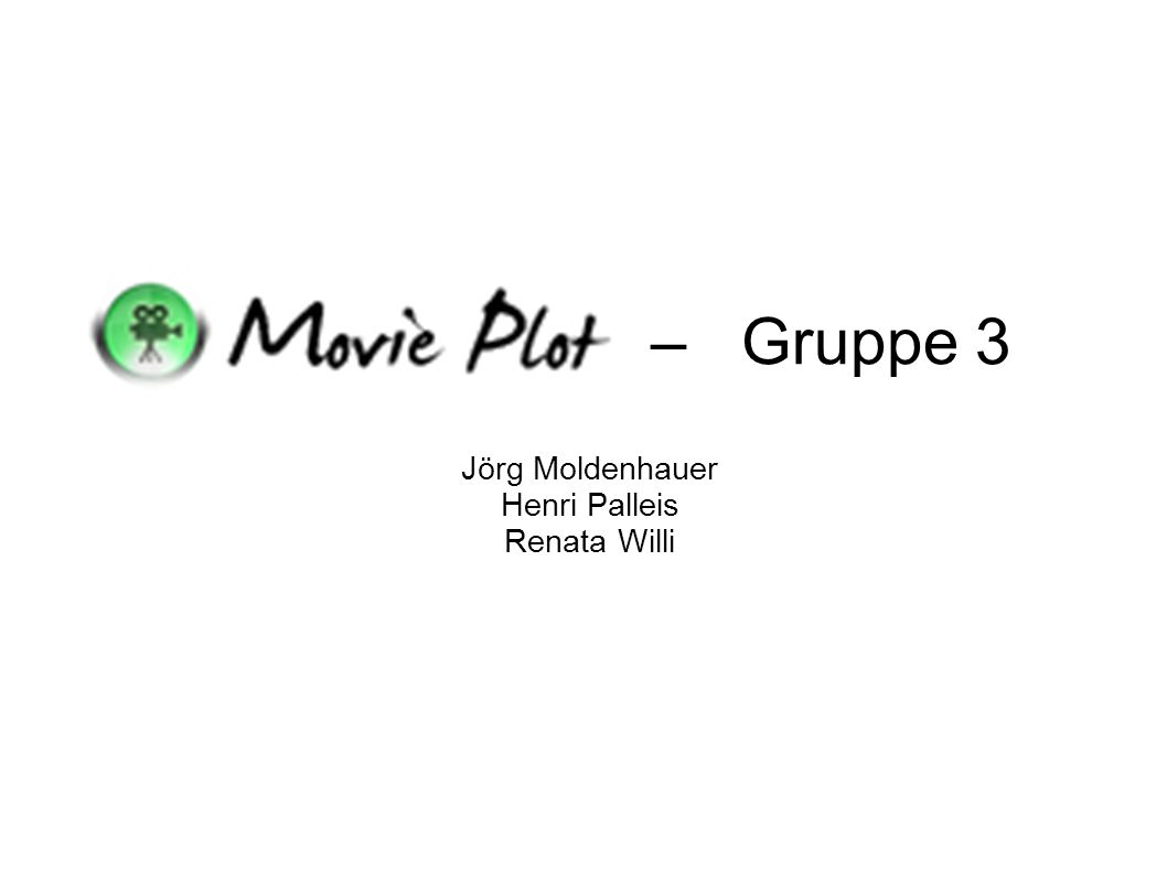 – Gruppe 3 Jörg Moldenhauer Henri Palleis Renata Willi