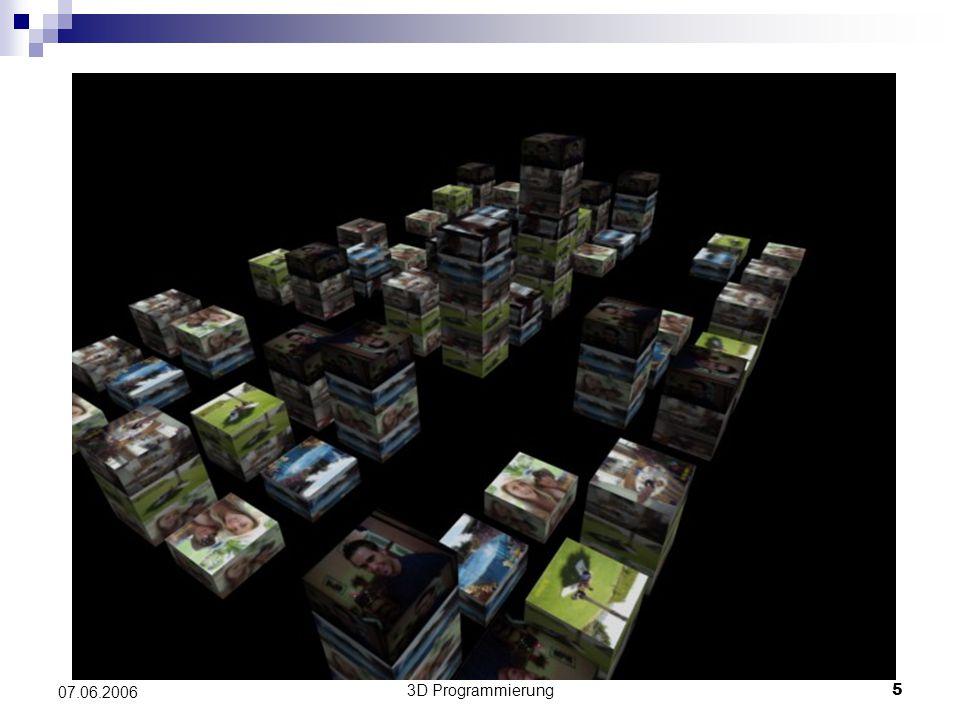 3D Programmierung6 07.06.2006 Erweiterungen Unterschiedliche Häuserformen Weitere Objekte in die Stadt einfügen Anzeigen einer Minimap, Abrufen einer Stadtkarte Navigation per Fahrzeug, Helikopterflug… Animation: Aufbau der Häuser wie im Werbespot