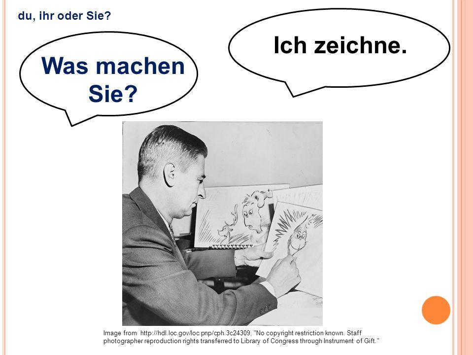 Ich zeichne. Was machen Sie? Image from http://hdl.loc.gov/loc.pnp/cph.3c24309,