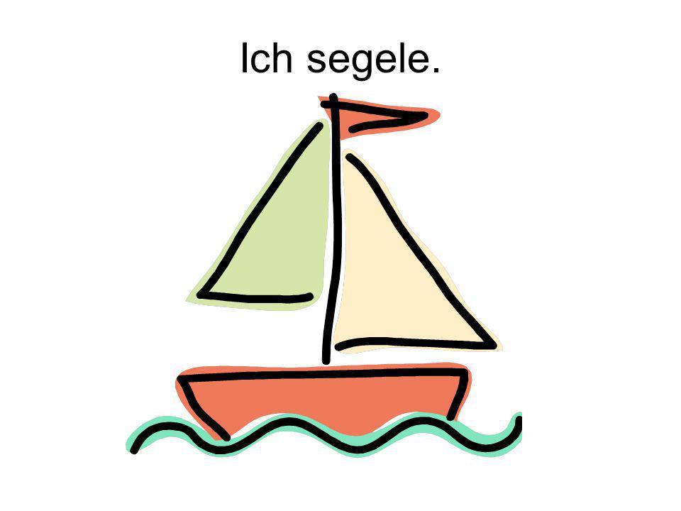 Ich segele.