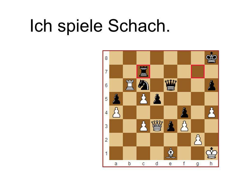 Ich spiele Schach.