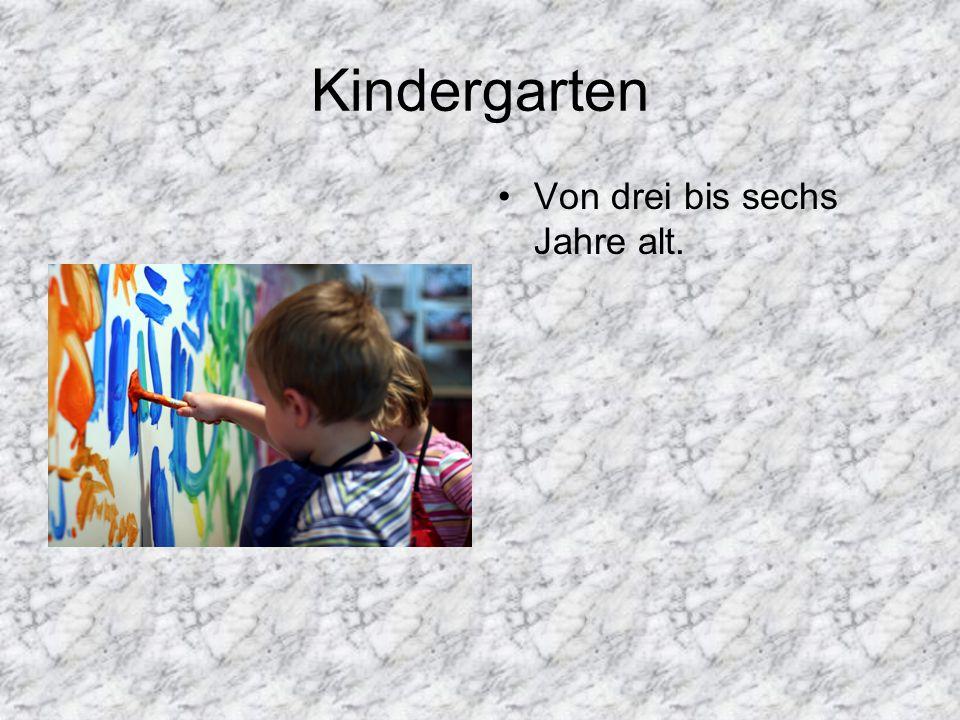Kindergarten Von drei bis sechs Jahre alt.