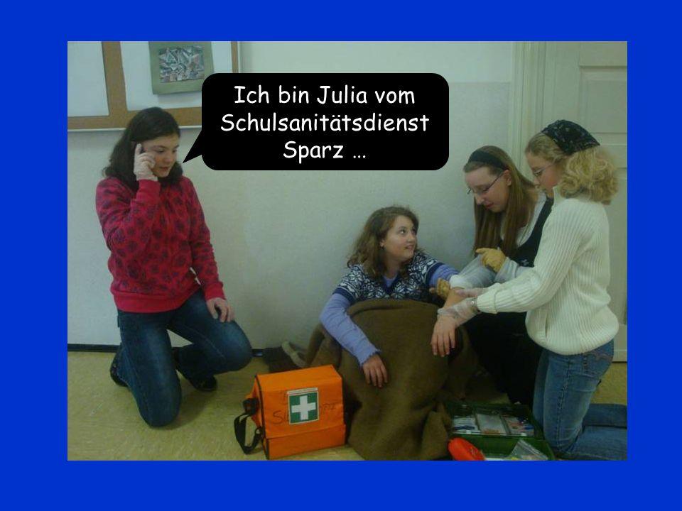 Ich bin Julia vom Schulsanitätsdienst Sparz …