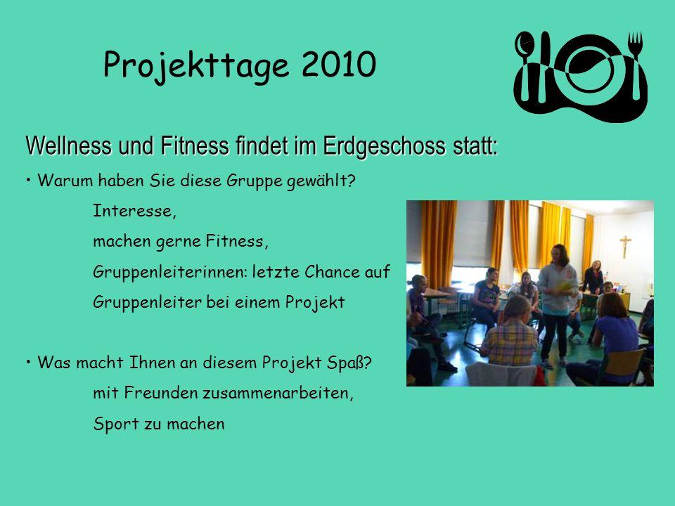 Wellness und Fitness findet im Erdgeschoss statt: Warum haben Sie diese Gruppe gewählt? Interesse, machen gerne Fitness, Gruppenleiterinnen: letzte Ch