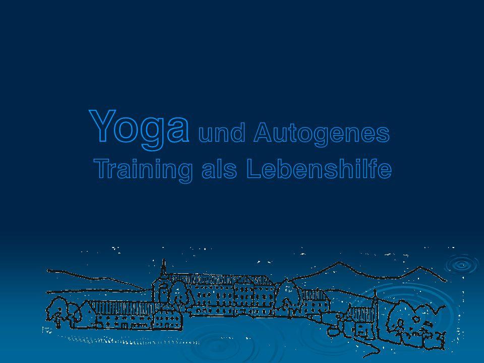 Yoga und Autogenes Training als Lebenshilfe