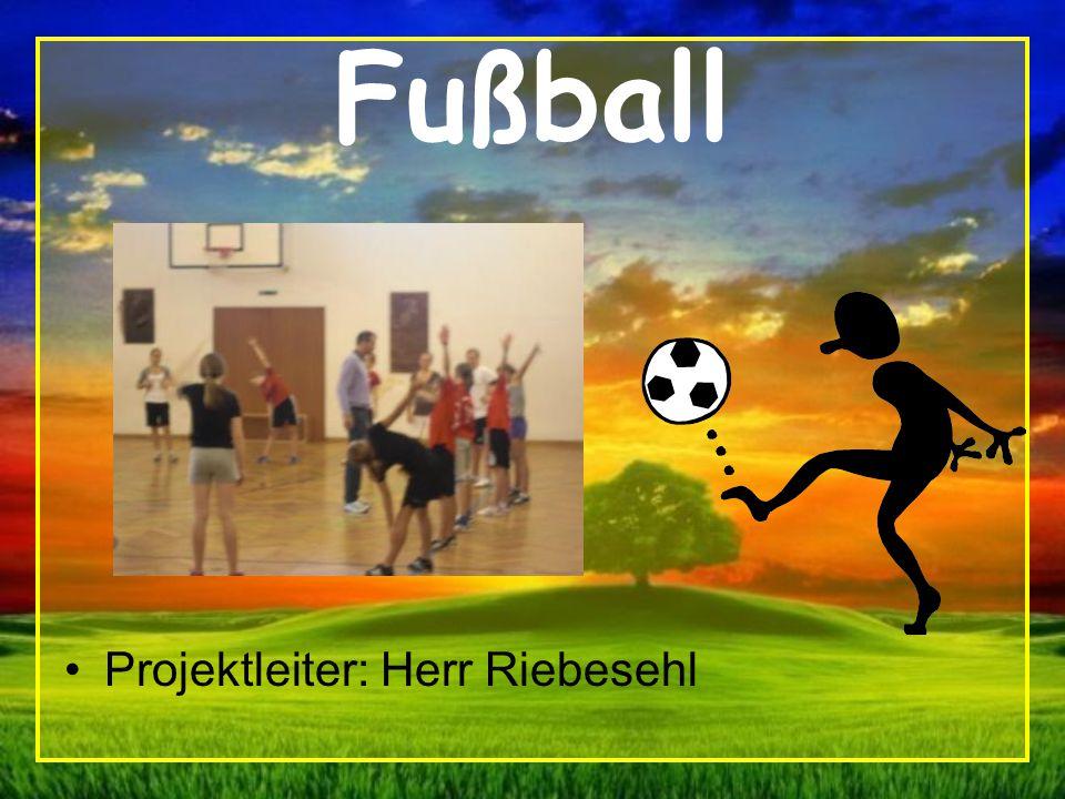 Fußball Projektleiter: Herr Riebesehl