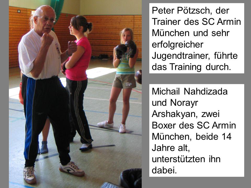 Peter Pötzsch, der Trainer des SC Armin München und sehr erfolgreicher Jugendtrainer, führte das Training durch. Michail Nahdizada und Norayr Arshakya