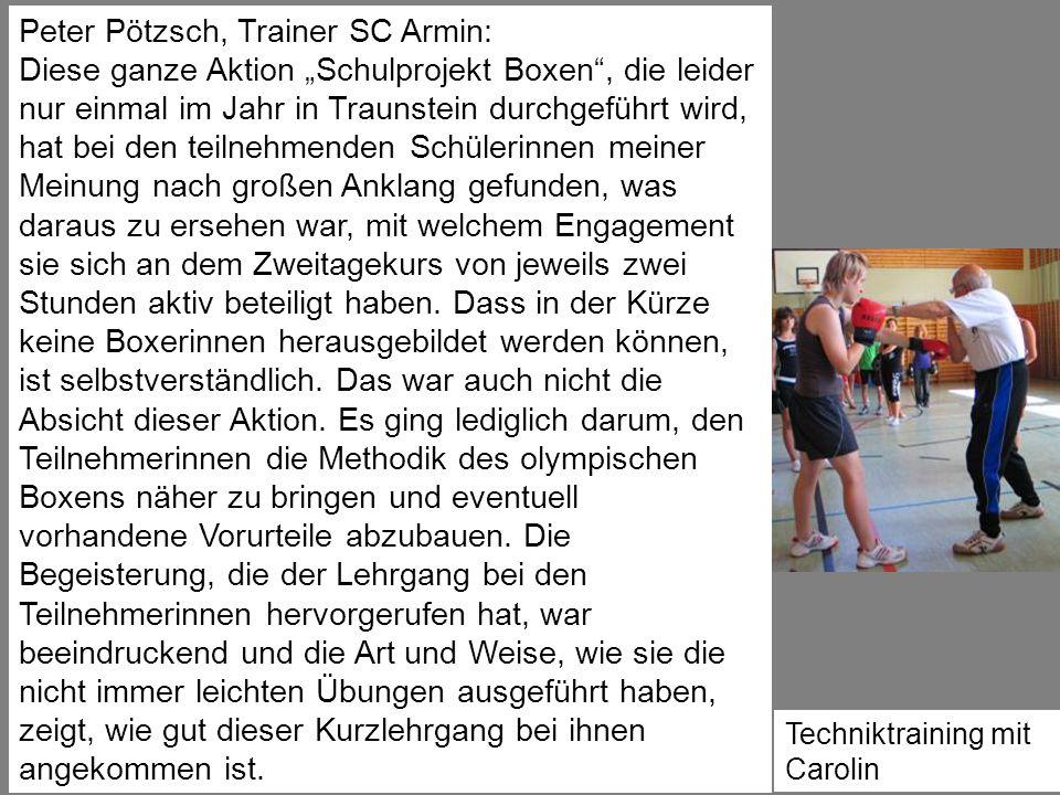 """Techniktraining mit Carolin Peter Pötzsch, Trainer SC Armin: Diese ganze Aktion """"Schulprojekt Boxen"""", die leider nur einmal im Jahr in Traunstein durc"""
