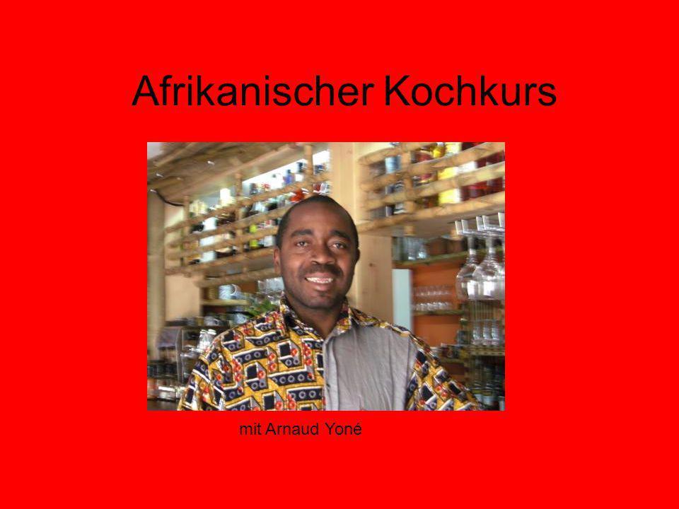 Afrikanischer Kochkurs mit Arnaud Yoné