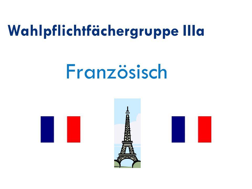 Französisch Wahlpflichtfächergruppe IIIa