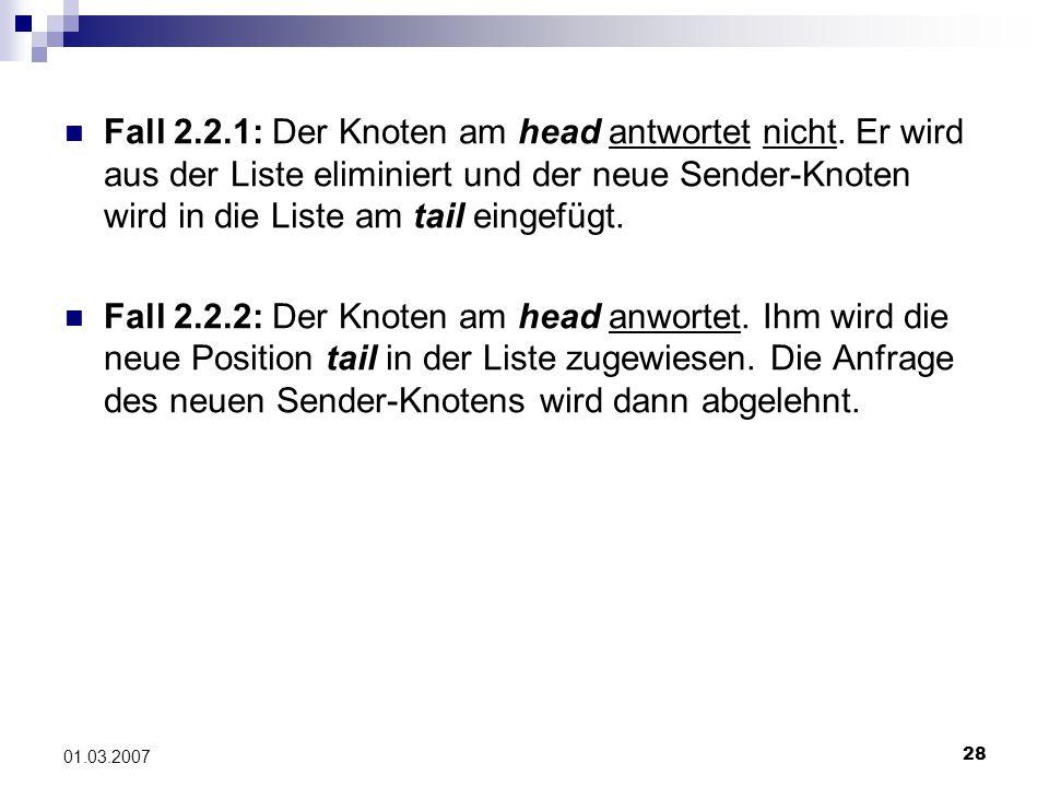 28 01.03.2007 Fall 2.2.1: Der Knoten am head antwortet nicht.