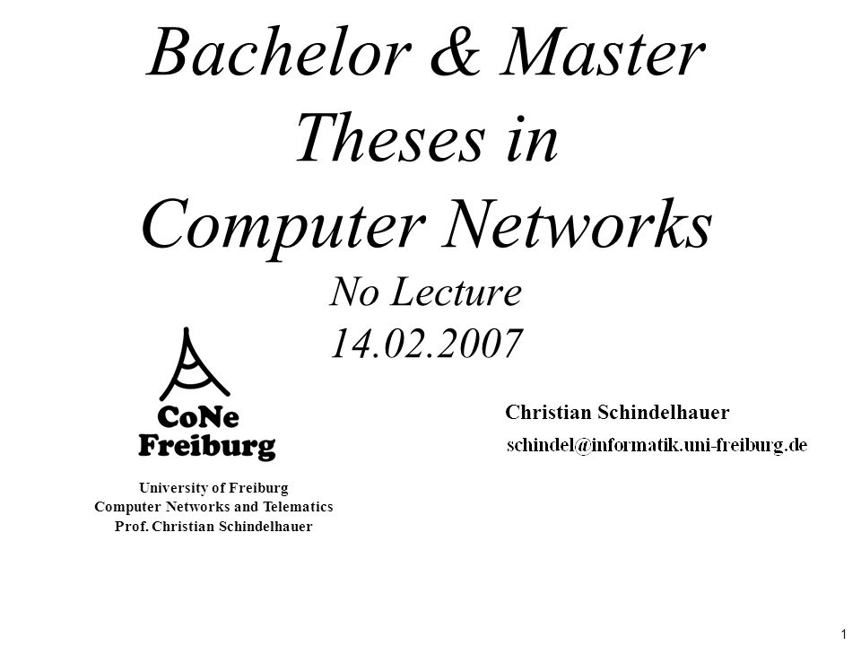 University of Freiburg Institute of Computer Science Computer Networks and Telematics Prof.