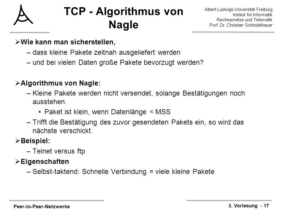 Peer-to-Peer-Netzwerke 3. Vorlesung - 17 Albert-Ludwigs-Universität Freiburg Institut für Informatik Rechnernetze und Telematik Prof. Dr. Christian Sc