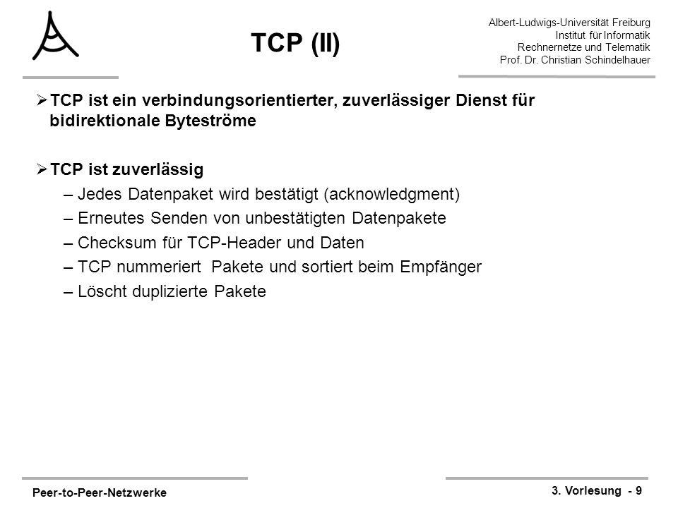 Peer-to-Peer-Netzwerke 3. Vorlesung - 9 Albert-Ludwigs-Universität Freiburg Institut für Informatik Rechnernetze und Telematik Prof. Dr. Christian Sch