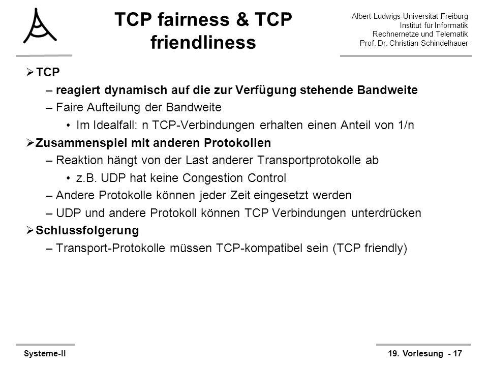 Albert-Ludwigs-Universität Freiburg Institut für Informatik Rechnernetze und Telematik Prof. Dr. Christian Schindelhauer Systeme-II19. Vorlesung - 17