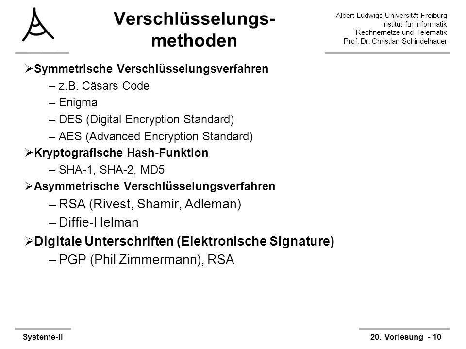 Albert-Ludwigs-Universität Freiburg Institut für Informatik Rechnernetze und Telematik Prof. Dr. Christian Schindelhauer Systeme-II20. Vorlesung - 10