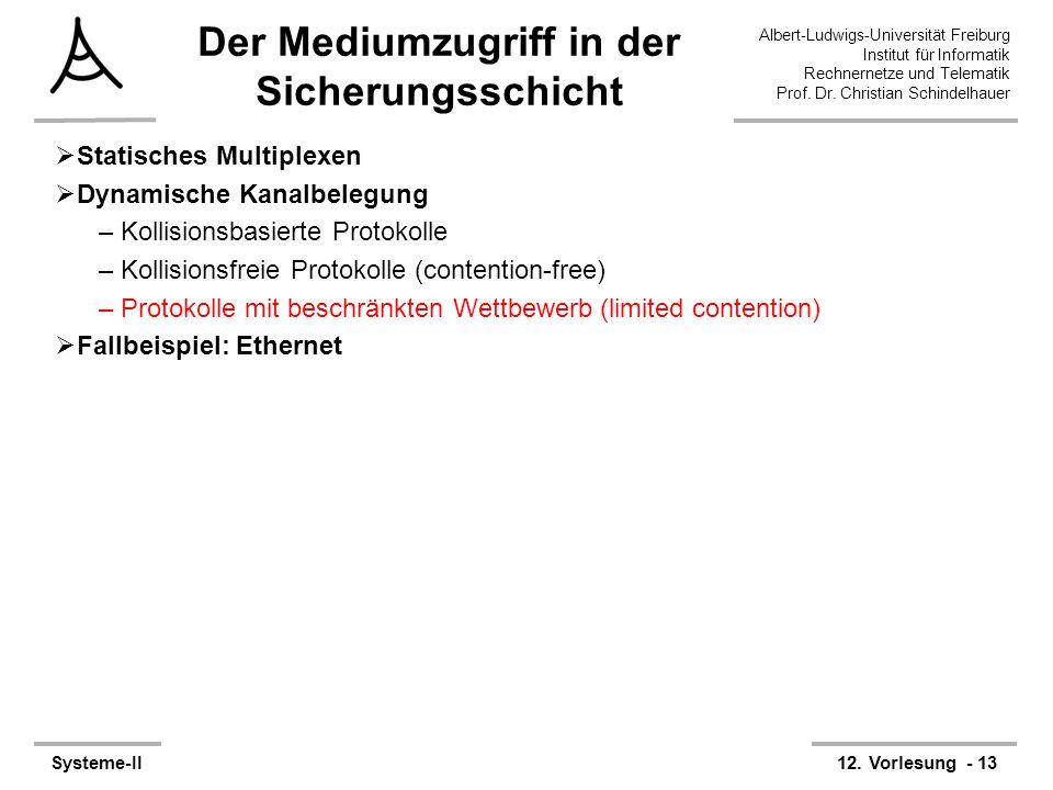 Albert-Ludwigs-Universität Freiburg Institut für Informatik Rechnernetze und Telematik Prof. Dr. Christian Schindelhauer Systeme-II12. Vorlesung - 13