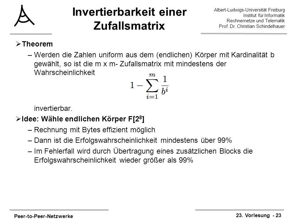 Peer-to-Peer-Netzwerke 23. Vorlesung - 23 Albert-Ludwigs-Universität Freiburg Institut für Informatik Rechnernetze und Telematik Prof. Dr. Christian S