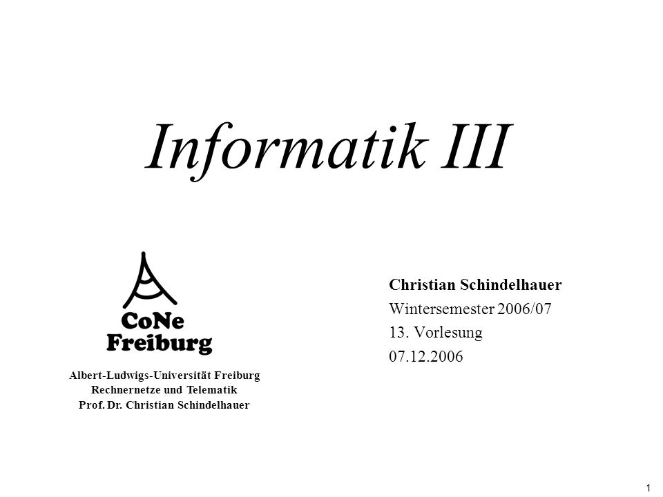 42 Albert-Ludwigs-Universität Freiburg Rechnernetze und Telematik Prof.