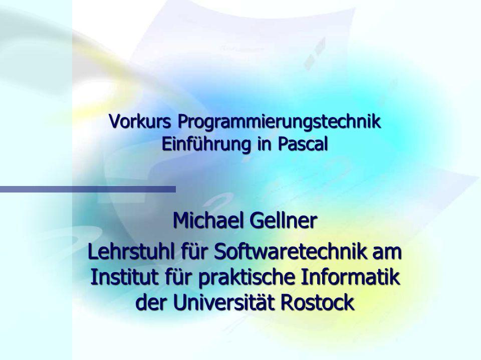 Vorkurs - Einführung in die Sprache Pascal Michael Gellner22 procedure show(sumfeld : integer; feld : vector; size : integer); var i : integer; begin for i := 0 to size do begin writeln(feld[i]); end; writeln( Summe: , sumfeld); readln; end; begin Init(a, max); x := Sum(a, max); Show(x, a, max); end.