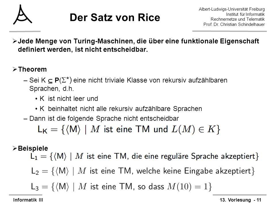 Albert-Ludwigs-Universität Freiburg Institut für Informatik Rechnernetze und Telematik Prof. Dr. Christian Schindelhauer Informatik III13. Vorlesung -