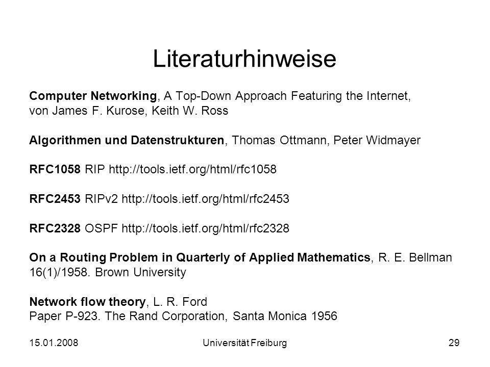 Literaturhinweise Computer Networking, A Top-Down Approach Featuring the Internet, von James F. Kurose, Keith W. Ross Algorithmen und Datenstrukturen,