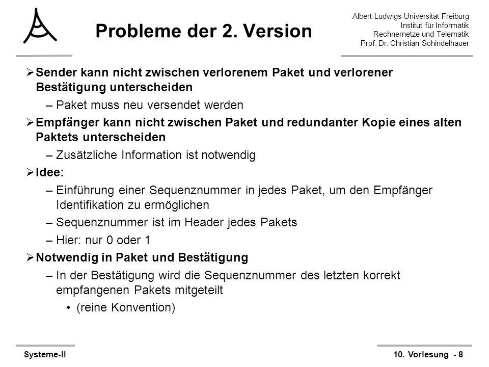 Albert-Ludwigs-Universität Freiburg Institut für Informatik Rechnernetze und Telematik Prof. Dr. Christian Schindelhauer Systeme-II10. Vorlesung - 8 P