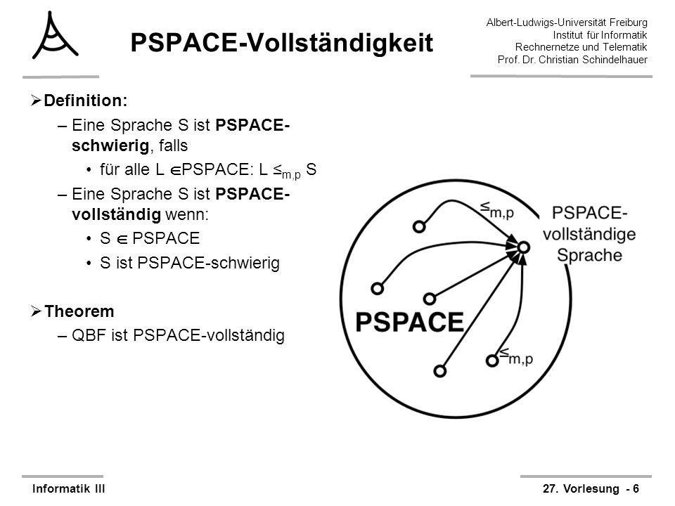 Albert-Ludwigs-Universität Freiburg Institut für Informatik Rechnernetze und Telematik Prof. Dr. Christian Schindelhauer Informatik III27. Vorlesung -