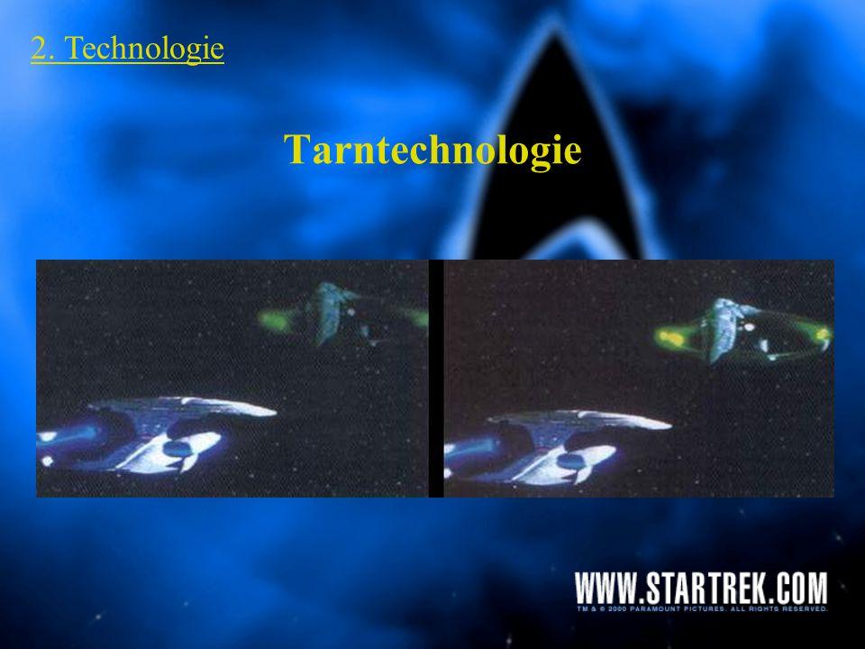 Tarntechnologie 2. Technologie ungetarnt getarnt