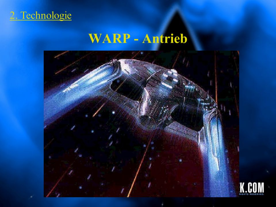 WARP - Antrieb 2. Technologie