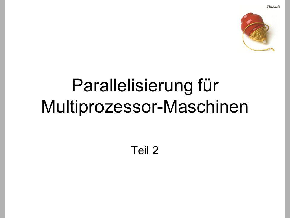 Parallelisierung für Multiprozessor-Maschinen Teil 2