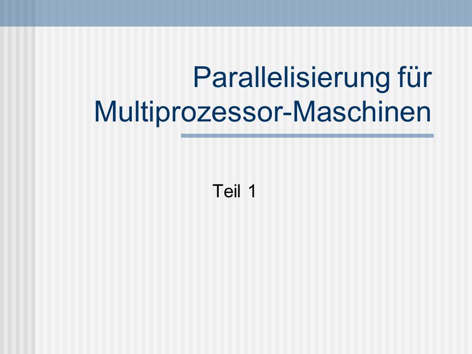 Parallelisierung für Multiprozessor-Maschinen Teil 1