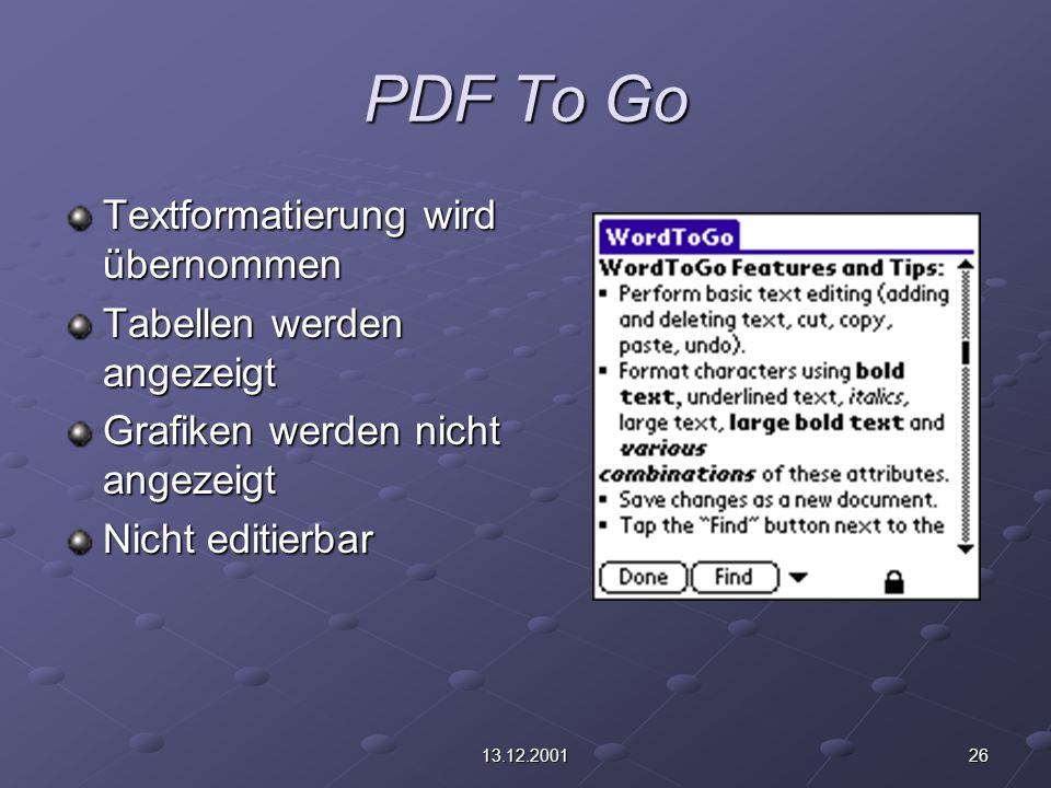 2613.12.2001 PDF To Go Textformatierung wird übernommen Tabellen werden angezeigt Grafiken werden nicht angezeigt Nicht editierbar