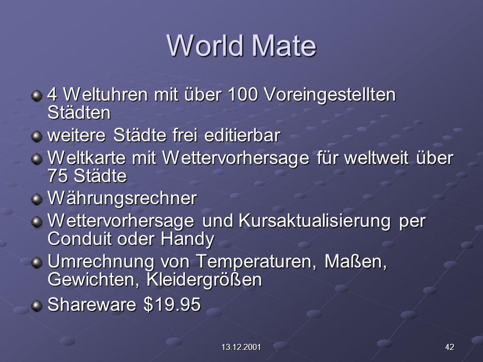 4213.12.2001 World Mate 4 Weltuhren mit über 100 Voreingestellten Städten weitere Städte frei editierbar Weltkarte mit Wettervorhersage für weltweit ü