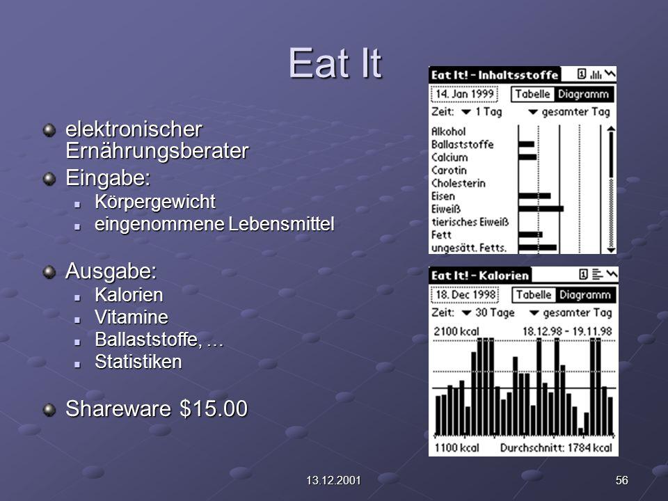 5613.12.2001 Eat It elektronischer Ernährungsberater Eingabe: Körpergewicht Körpergewicht eingenommene Lebensmittel eingenommene LebensmittelAusgabe: