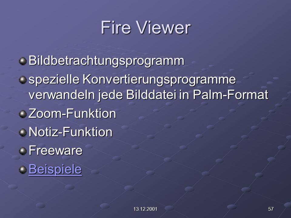 5713.12.2001 Fire Viewer Bildbetrachtungsprogramm spezielle Konvertierungsprogramme verwandeln jede Bilddatei in Palm-Format Zoom-FunktionNotiz-FunktionFreeware Beispiele