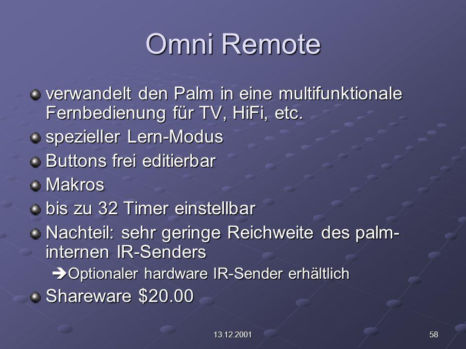 5813.12.2001 Omni Remote verwandelt den Palm in eine multifunktionale Fernbedienung für TV, HiFi, etc. spezieller Lern-Modus Buttons frei editierbar M