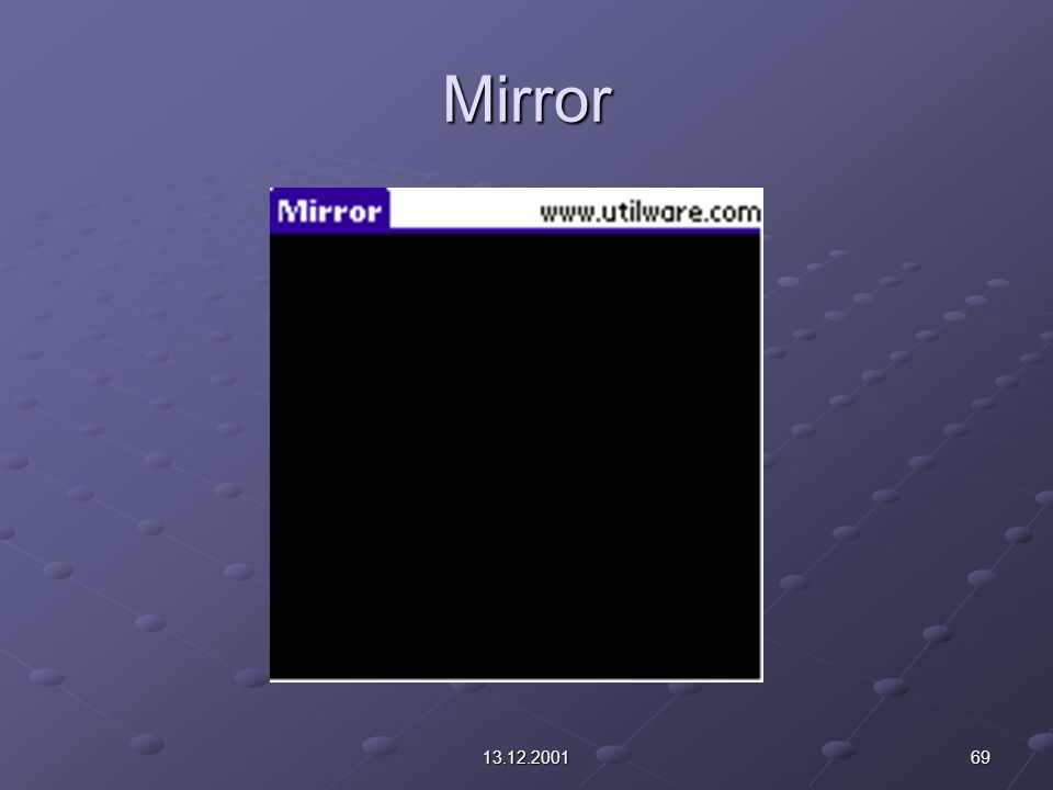 6913.12.2001 Mirror