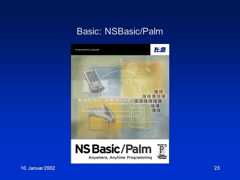 10. Januar 200223 Basic: NSBasic/Palm