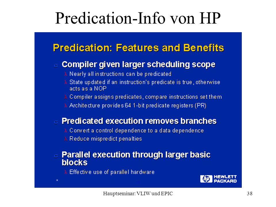 Hauptseminar: VLIW und EPIC38 Predication-Info von HP