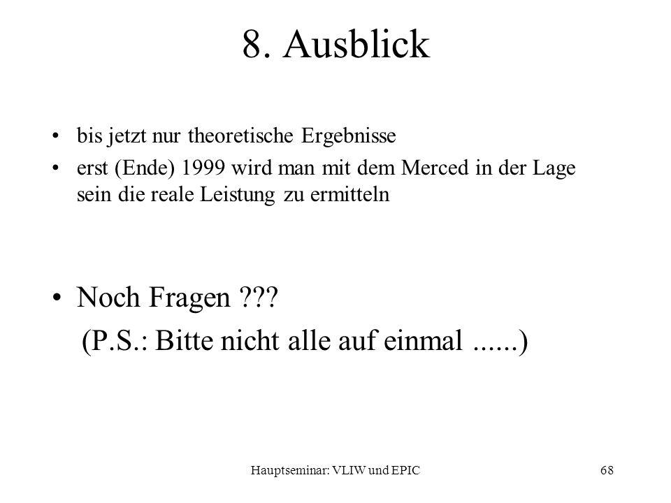 Hauptseminar: VLIW und EPIC68 8.