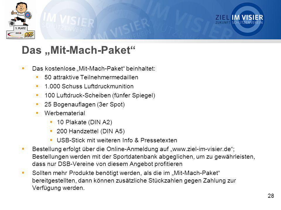 """28 Das """"Mit-Mach-Paket""""  Das kostenlose """"Mit-Mach-Paket"""" beinhaltet:  50 attraktive Teilnehmermedaillen  1.000 Schuss Luftdruckmunition  100 Luftd"""