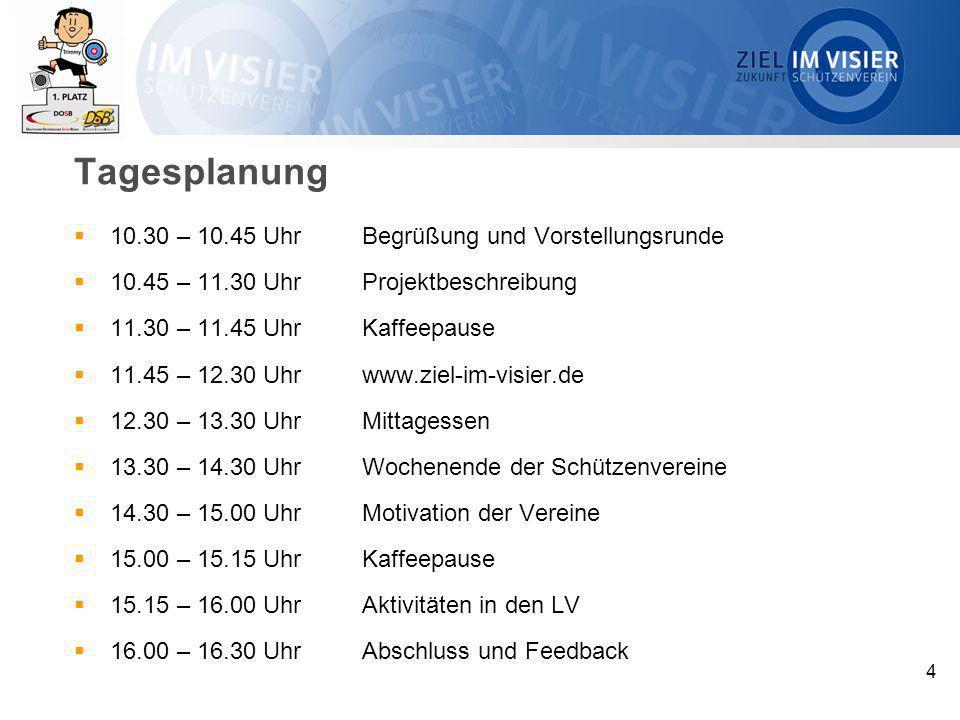 4 Tagesplanung  10.30 – 10.45 Uhr Begrüßung und Vorstellungsrunde  10.45 – 11.30 Uhr Projektbeschreibung  11.30 – 11.45 Uhr Kaffeepause  11.45 – 1