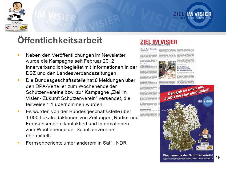 Öffentlichkeitsarbeit  Neben den Veröffentlichungen im Newsletter wurde die Kampagne seit Februar 2012 innerverbandlich begleitet mit Informationen in der DSZ und den Landesverbandszeitungen.